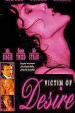 Victim of Desire 1995