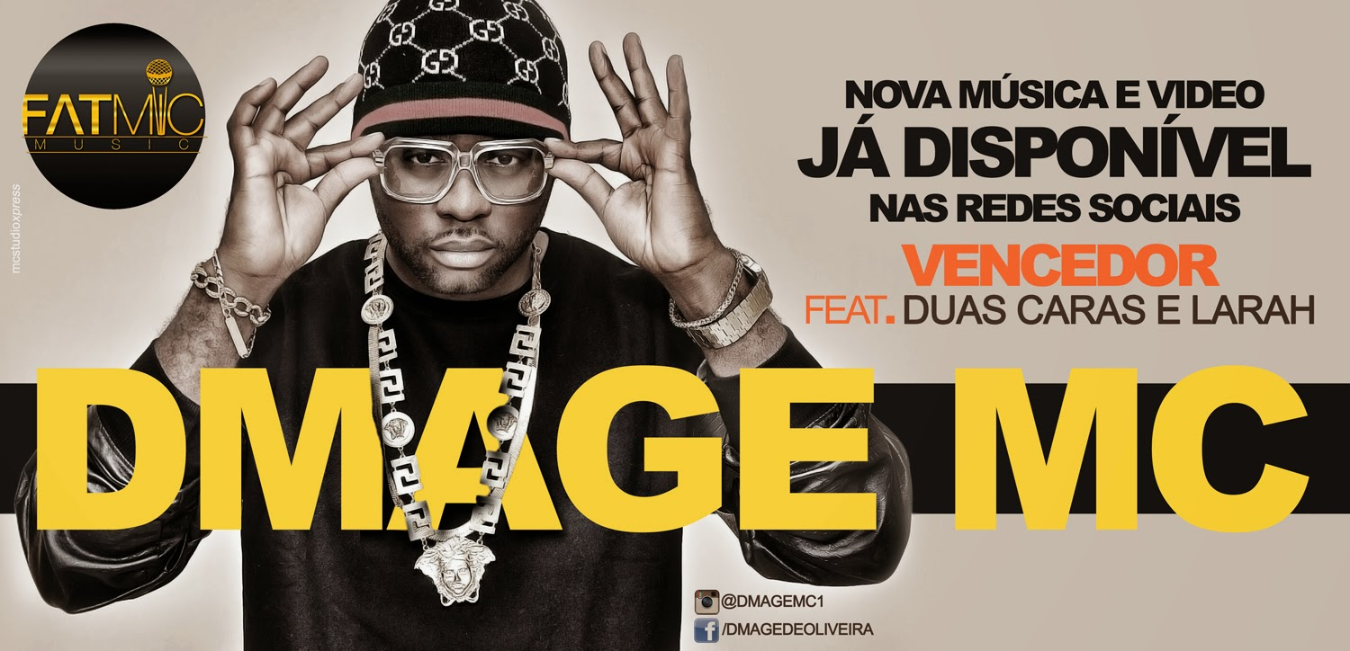 DMAGE MC FEAT DUAS CARAS - VENCEDOR (MP3+VIDEO)