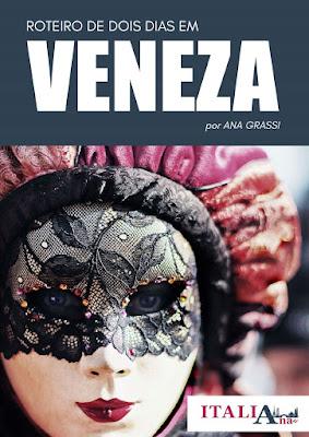 Compre agora o seu roteiro de 2 dias em Veneza!