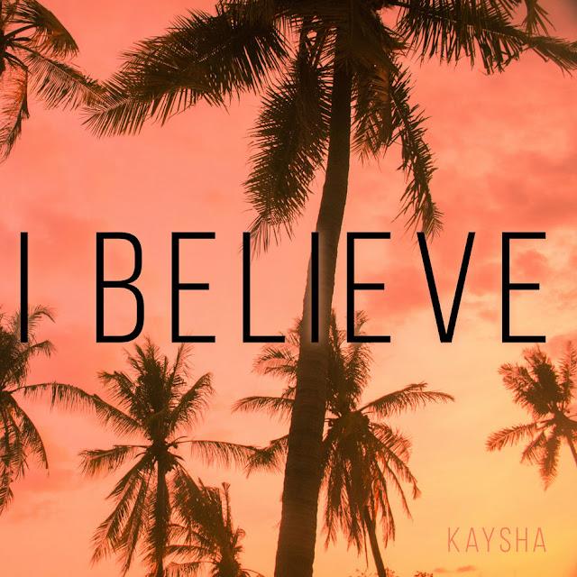 Kaysha - I Believe (EP)
