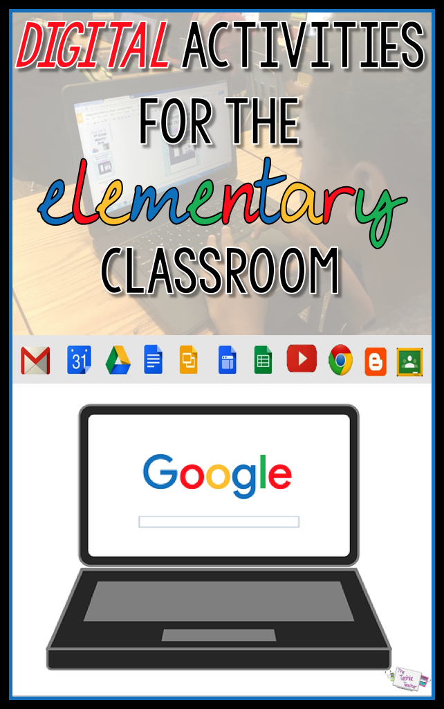 Google Activities for the Elementary Classroom and Ways to