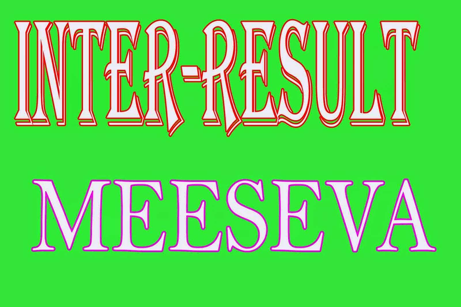 Intermediate 1st Year Results 2016 Inter Vocational Results TS Andhra Pradesh Intermediate Result