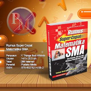 Rumus Super Cepat Matematika SMA | Rp. 26.500,-