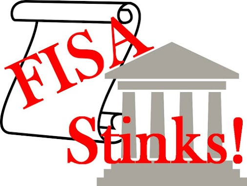 FISA Stinks – A Complaint with Criminal Tones By Sam Frescoe http://samfrescoeproject.blogspot.com/ ...