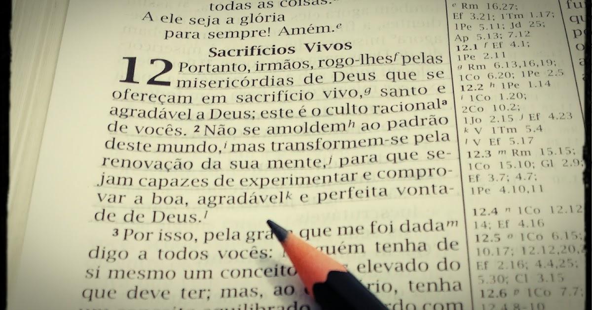 Versiculo Para Quem Esta Afastado Dos Caminhos Do Senhor: ÉDER CARVALHO: Rm 12:1-2: Adoração, Santidade E