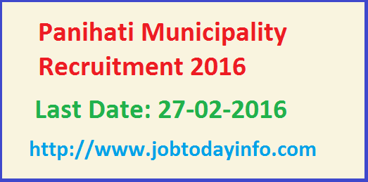 Panihati Municipality Recruitment 2016 - Apply for 72 Mazdoor, Clerk, Driver & other Posts