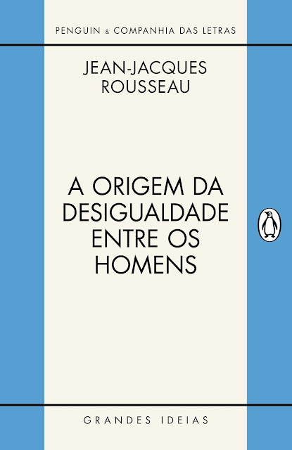 Discurso sobre a Origem da Desigualdade Entre os Homens - Jean-Jacques Rousseau