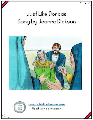https://www.biblefunforkids.com/2020/11/just-like-dorcas-song.html