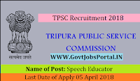 Tripura Public Service Commission Recruitment 2018 – Speech Educator