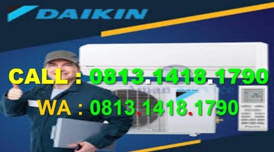 OPEN ORDER : 0813.1418.1790 SERVICE AC Splite, Cassete Daikin, Panasonic Cilandak Timur - Jagakarsa - Tanjung Barat - JAKARTA SELATAN