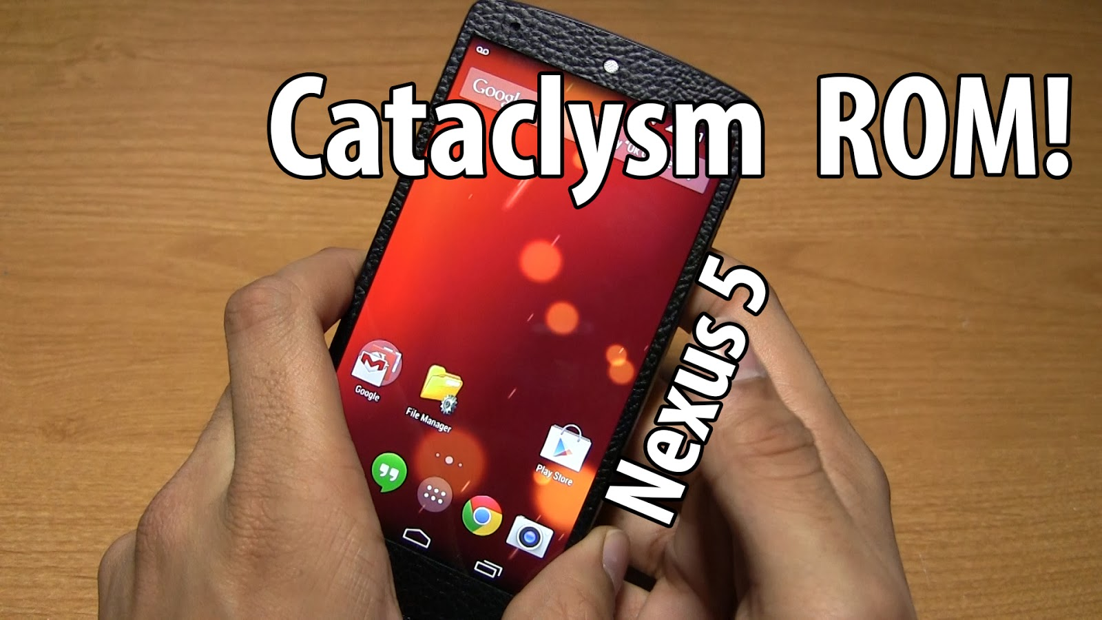 Cataclysm ROM for Nexus 5! ~ AndroidRootz com | Source for Android