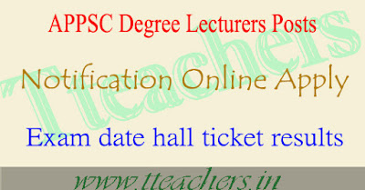 APPSC degree lecturers exam hall ticket 2017 ap dl admit card results date