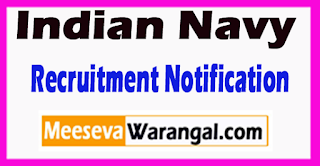 Indian Navy Recruitment Notification 2017 Last Date 09-07-2017
