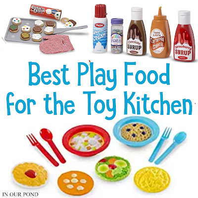 Best Play Food for the Toy Kitchen // In Our Pond // Gift Guide for Kids // Fuel the imagination // Pretend Play