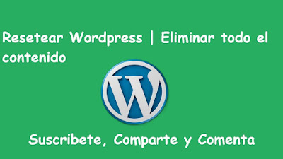 Como resetear wordpress?