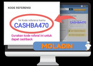 Kode Refferal Moladin untuk mendapatkan Cashback dengan Kode CASHBA470