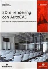 Vinboisoft blog 3d e rendering con autocad guida pratica for Programmi per rendering