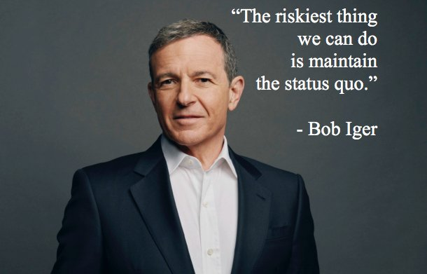 Bob Iger Motivational Quotes Bootstrap Business Lean Startup Frugal Entrepreneur CEO Creativity Media Technology Status Quo Innovate