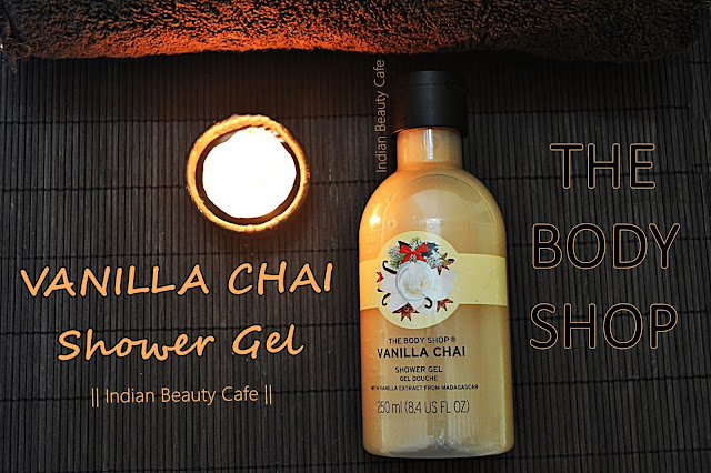 The Body Shop Vanilla Chai Shower Gel Review, Swatch, Price, Buy Online in India, Details, Photos
