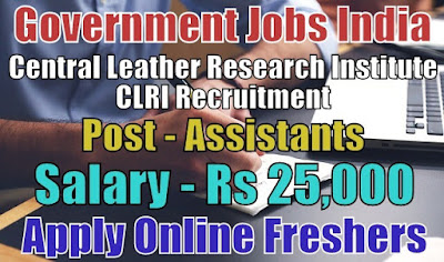 CLRI Recruitment 2018