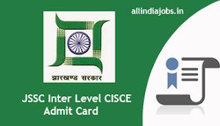 JSSC Inter Level CISCE Admit Card