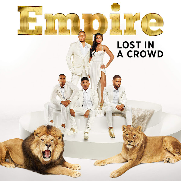 Empire Cast - Lost in a Crowd (feat. Fantastic Negrito & Jussie Smollett) - Single Cover