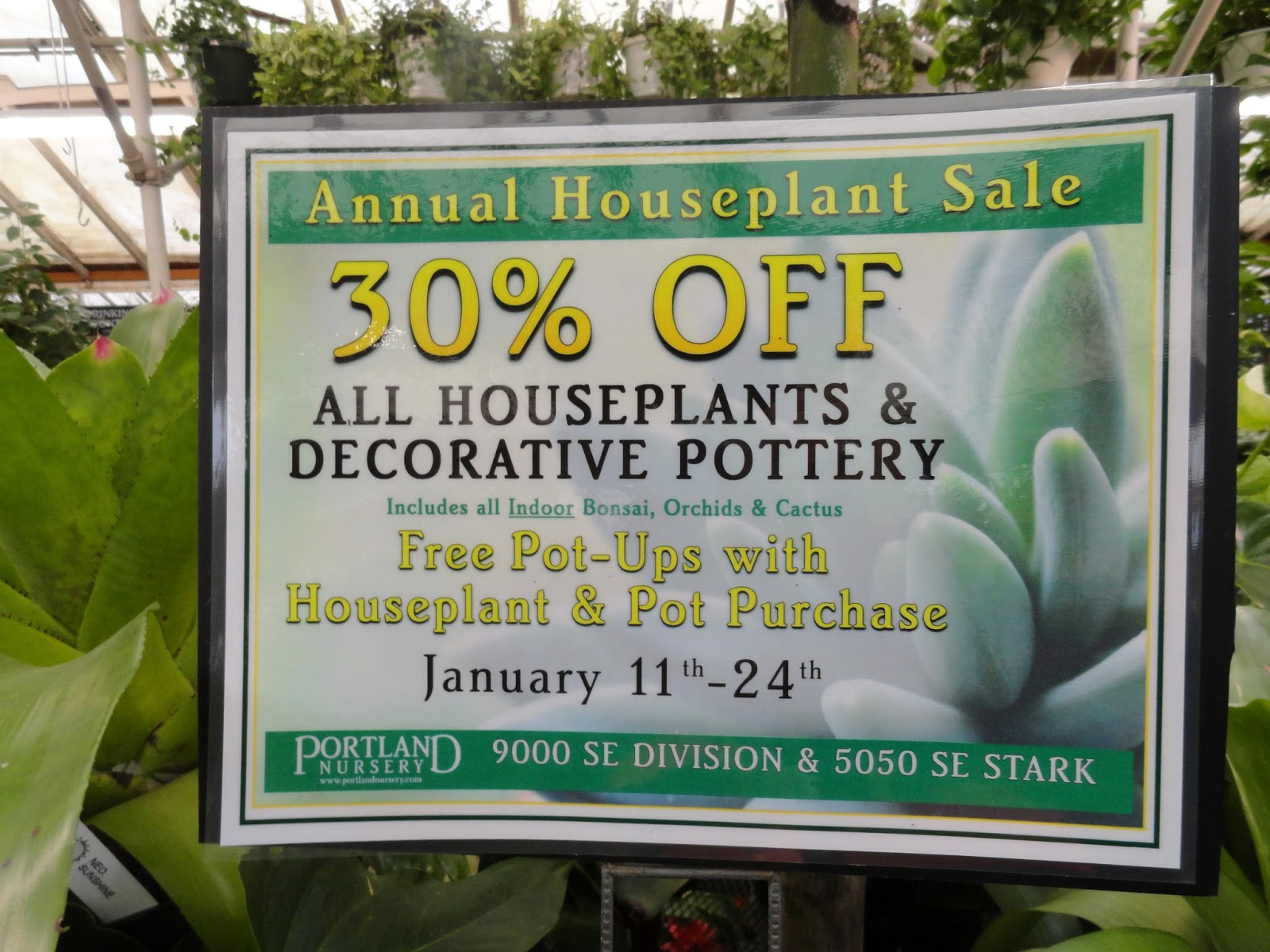 You Ve Got Until Closing On Wednesday January 24th To Get Either Or Both Portland Nursery Locations Enjoy 30 Off Their Houseplants And Containers
