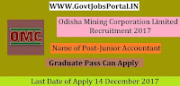 Odisha Mining Corporation Limited Recruitment 2017– 70 Junior Executive Assistant & Junior Accountant