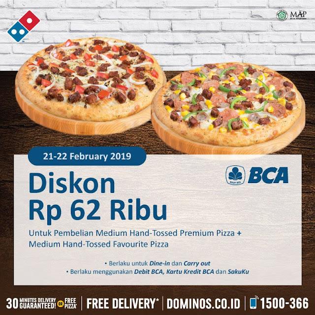 #Domino's - #Promo Potongan Diskon 62 Ribu Pakai Debit BCA/ Kartu Kredit BCA / Sakuku (s.d 22 Feb 2019)