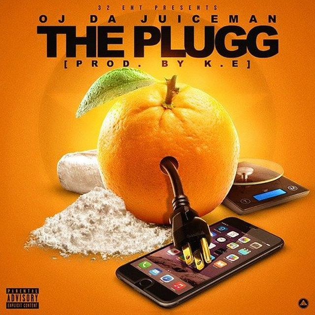 OJ Da Juiceman - The Plugg