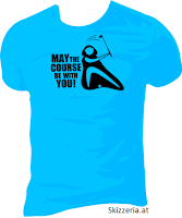 Shirt May the course be with you Golf