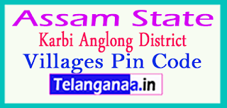 Karbi Anglong District Pin Codes in Assam State
