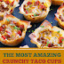 The Most Amazing Crunchy Taco Cups