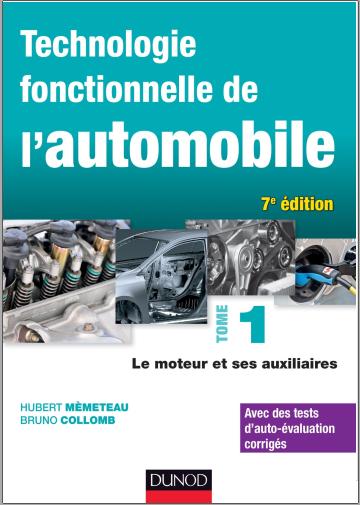 Livre : Technologie fonctionnelle de l'automobile - Tome 1, Le moteur et ses auxiliaires PDF