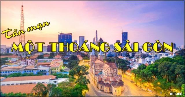 Tản mạn Một Thoáng Sài Gòn