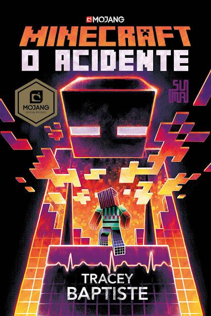 Minecraft O acidente - Tracey Baptiste
