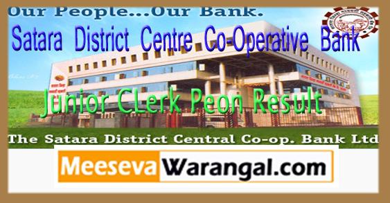 Satara District Centre Co-Operative Bank Junior CLerk Peon Result 2017