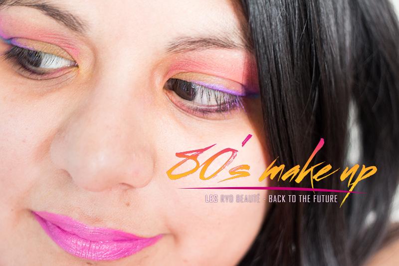 annees 80 makeup letilor