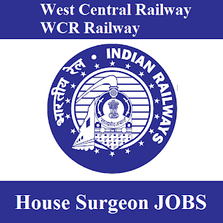 West Central Railway, WCR, Madhya Pradesh, MP, Railway, RAILWAY, House Surgeon, Post Graduation, freejobalert, Sarkari Naukri, Latest Jobs, wcr railway logo