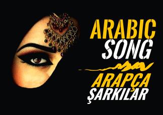 Arabic Dance Music - Arapça Şarkılar Listesi