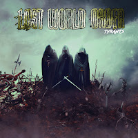 "Lost World Order - ""Tyrants"""