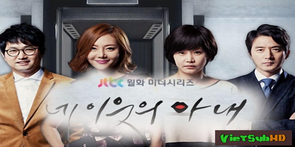 Phim Vợ Hàng Xóm Hoàn tất (22/22) Lồng tiếng HD | Your Neighbors Wife 2013