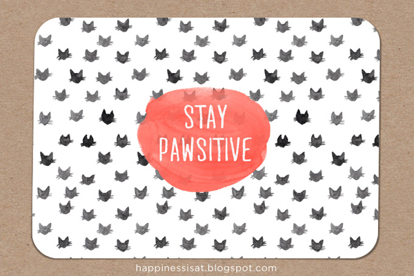 "Happiness is... freelance illustration, graphic design & stationery! - ""Stay Pawsitive"" cat pattern notecard"