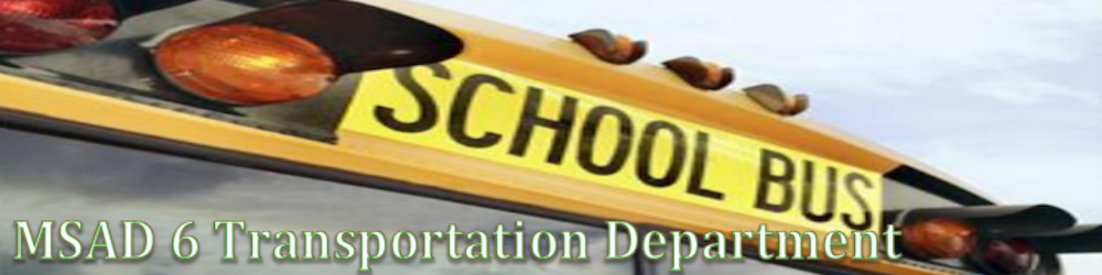 MSAD 6 Transportation Department