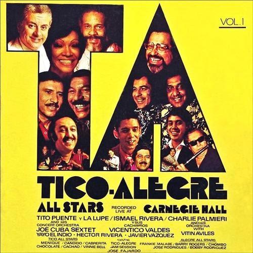 TICO ALEGRE ALL STARS -  RECORDED LIVE CARNEGIE HALL VOL 1 (1974)
