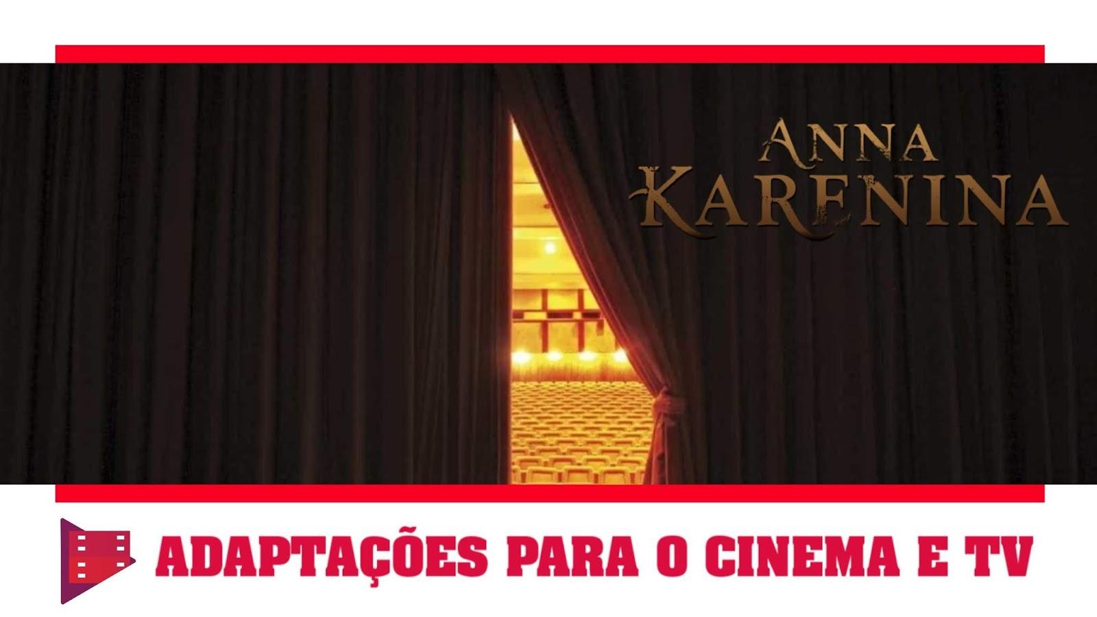 anna-karenina-adaptacoes-para-o-cinema