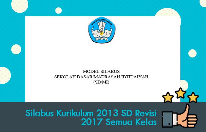 Silabus Kurikulum 2013 SD Revisi 2017 Semua Kelas