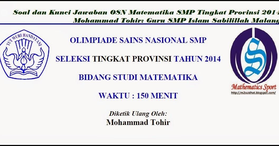 Soal Dan Jawaban Uas Olahraga Mathematics Sport Soal Dan Kunci Jawaban Osn Matematika Soal
