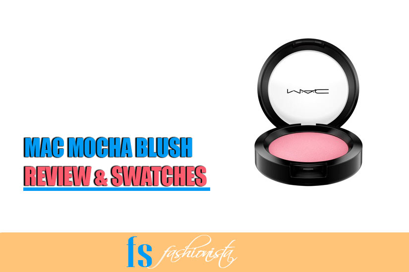 Mac Mocha Powder Blush Review by Farheen Salman