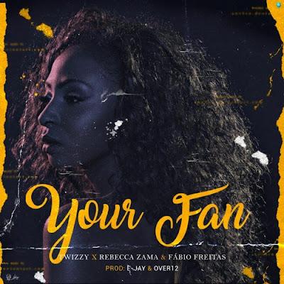 Twizzy Feat. Rebecca Zama & Fábio Freitas - Your Fan (Afro Pop) Download Mp3